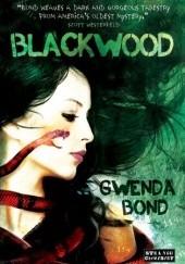 Okładka książki Blackwood Gwenda Bond