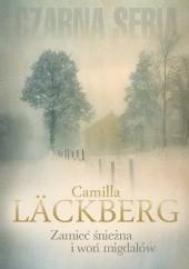 Okładka książki Zamieć śnieżna i woń migdałów Camilla Läckberg