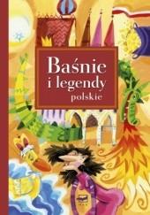 Okładka książki Baśnie i legendy polskie Magdalena Kozieł-Nowak