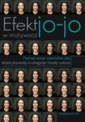 Okładka książki Efekt jo-jo w motywacji Zbigniew Ryżak