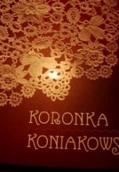 Okładka książki Koronka koniakowska praca zbiorowa