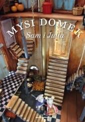 Okładka książki Mysi domek. Sam i Julia Karina Schaapman