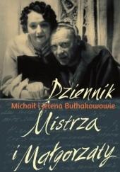 Okładka książki Dziennik Mistrza i Małgorzaty Michaił Bułhakow,Helena Bułhakowa