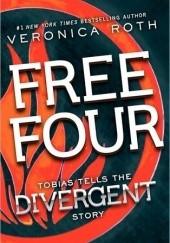 Okładka książki Free Four. Tobias Tells the Story Veronica Roth