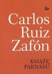 Okładka książki Książę Parnasu Carlos Ruiz Zafón