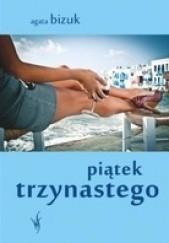 Okładka książki Piątek trzynastego Agata Bizuk