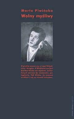 Okładka książki Wolny myśliwy Marta Piwińska