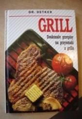 Okładka książki Grill - Doskonałe przepisy na przysmaki z grilla