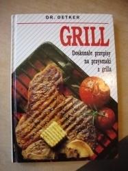 Okładka książki Grill - Doskonałe przepisy na przysmaki z grilla August Oetker