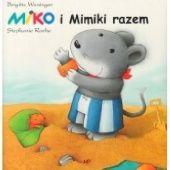 Okładka książki Miko i Mimiki razem Brigitte Weninger,Stephanie Roehe