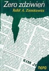 Okładka książki Zero zdziwień Rafał A. Ziemkiewicz