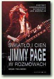 Okładka książki Światło i cień. Jimmy Page w rozmowach Brad Tolinski