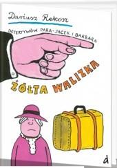 Okładka książki Żółta walizka Dariusz Rekosz