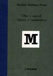 Okładka książki Oko i umysł: szkice o malarstwie