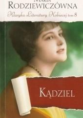 Okładka książki Kądziel Maria Rodziewiczówna