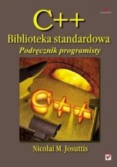 Okładka książki C++. Biblioteka standardowa. Podręcznik programisty Nicolai Josuttis