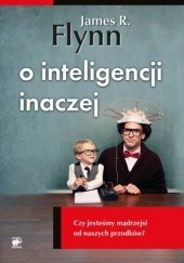 Okładka książki O inteligencji inaczej. Czy jesteśmy mądrzejsi od naszych przodków?