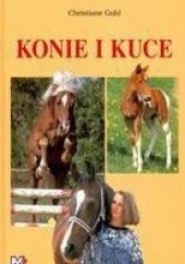 Okładka książki Konie i kuce Christiane Gohl
