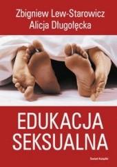 Okładka książki Edukacja seksualna Zbigniew Lew-Starowicz,Alicja Długołęcka