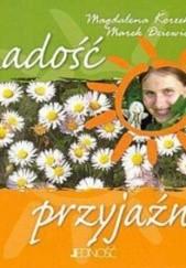 Okładka książki Radość przyjaźni Marek Dziewiecki,Magdalena Korzekwa