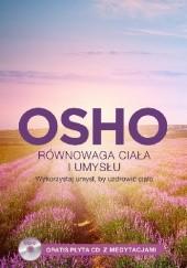 Okładka książki Równowaga ciała i umysłu + CD Osho