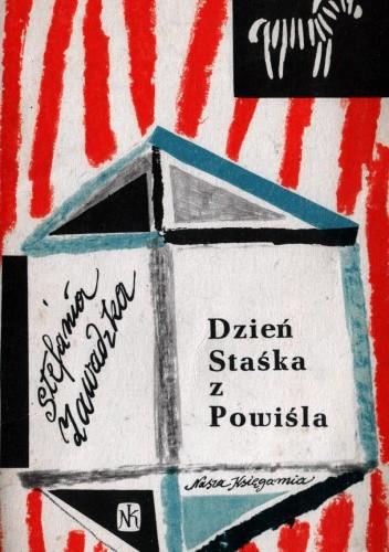 Okładka książki Dzień Staśka z Powiśla Stefania Zawadzka