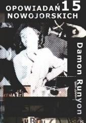 Okładka książki 15 opowiadań nowojorskich Damon Runyon