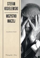 Okładka książki Wszystko inaczej Stefan Kisielewski