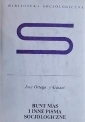 Okładka książki Bunt mas i inne pisma socjologiczne José Ortega y Gasset