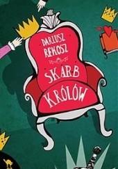 Okładka książki Skarb królów Dariusz Rekosz
