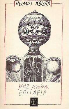 Okładka książki Bez końca. Epitafia Helmut Kajzar