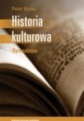 Okładka książki Historia kulturowa. Wprowadzenie Peter Burke