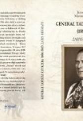 Okładka książki Generał Tadeusz Kutrzeba (1886-1947). Zarys biografii Mariusz Niestrawski,Jarosław Bączyk