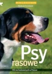 Okładka książki Psy rasowe Marcin Jan Gorazdowski