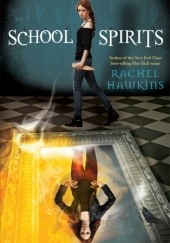Okładka książki School Spirits Rachel Hawkins