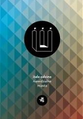 Okładka książki Niewidzialne miasta Italo Calvino