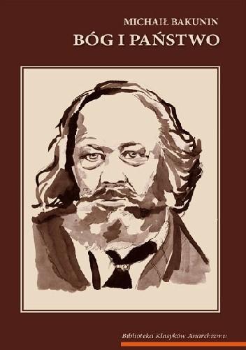 Okładka książki Bóg i państwo Michał Bakunin