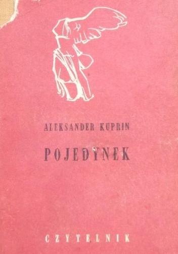 Okładka książki Pojedynek Aleksander Kuprin