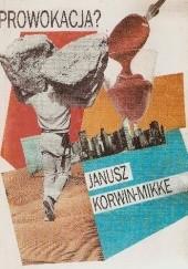 Okładka książki Prowokacja? Janusz Korwin-Mikke