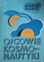 Okładka książki Ojcowie kosmonautyki
