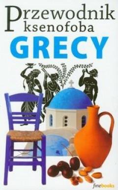 Okładka książki Przewodnik ksenofoba. Grecy Alexandra Fiada