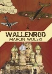 Okładka książki Wallenrod Marcin Wolski