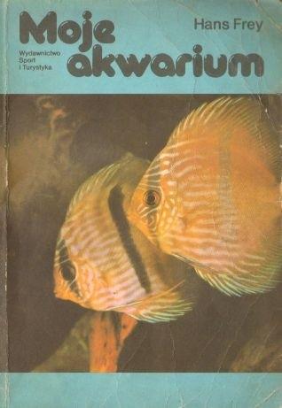 Okładka książki Moje akwarium Hans Frey