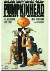 Okładka książki Merv Pumpkinhead: Agent of D.R.E.A.M. Bill Willingham,Mark Buckingham,Kevin Nowlan