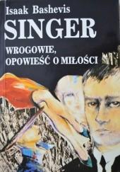 Okładka książki Wrogowie, opowieści o miłości Isaac Bashevis Singer