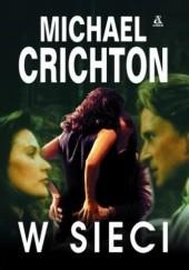 Okładka książki W sieci Michael Crichton