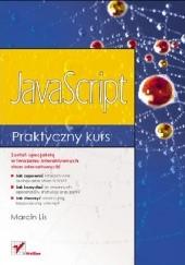 Okładka książki JavaScript. Praktyczny kurs Marcin Lis