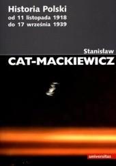 Okładka książki Historia Polski od 11 listopada 1918 do 17 września 1939 Stanisław Mackiewicz