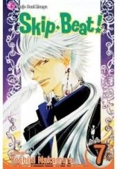 Okładka książki Skip Beat!, Vol. 7 Yoshiki Nakamura