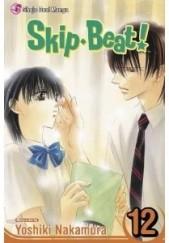 Okładka książki Skip Beat!, Vol. 12 Yoshiki Nakamura